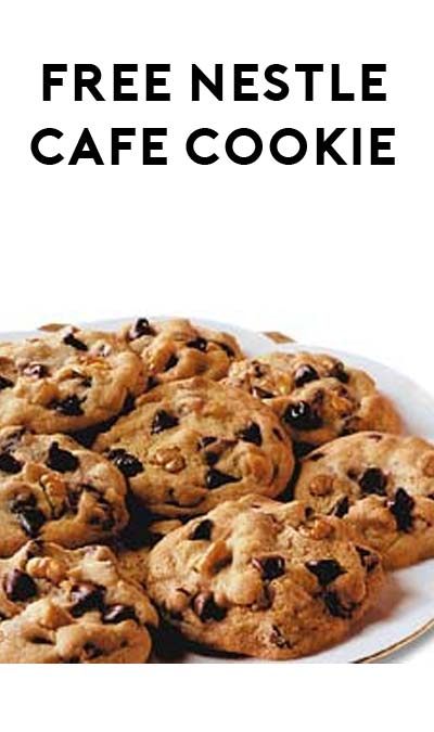 FREE Cookie At Nestle Cafe