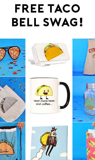 FREE Taco Bell Swag Today Only: Hats, Stickers, Covers, Speakers, Wallet, Apron, Cups & More!