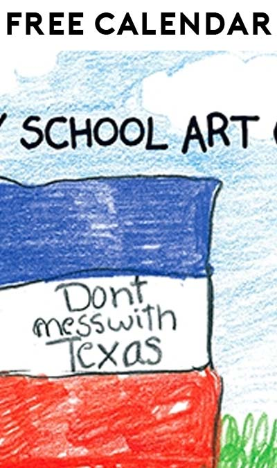"FREE ""Don't Mess with Texas"" Calendar (Texas School/Organizations Only)"