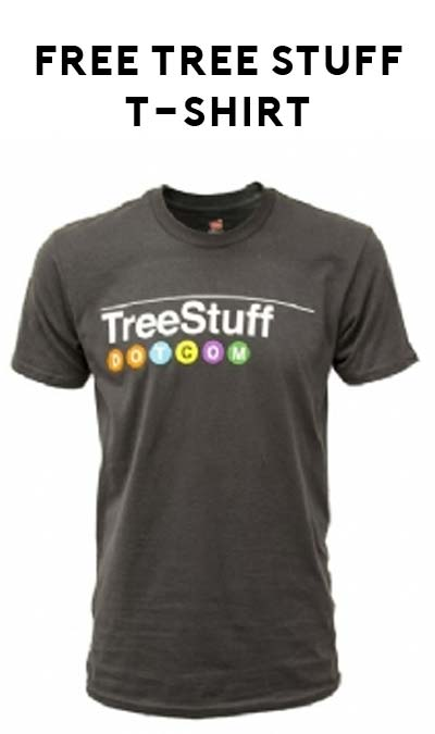 FREE TreeStuff.com T-Shirt (Review Required)
