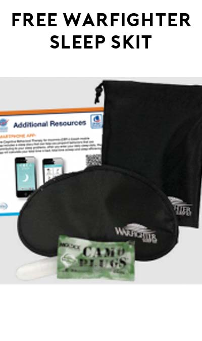FREE Warfighter Sleep Kit (Service Members/Veterans Only)
