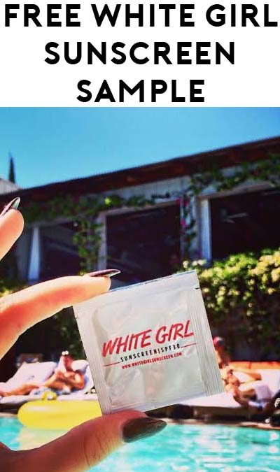 FREE White Girl #BASIC SPF30 Suncreen Sample