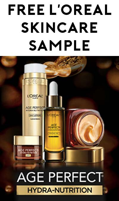 FREE L'Oreal Age Perfect Hydra-Nutrition Sample [Verified Received By Mail]