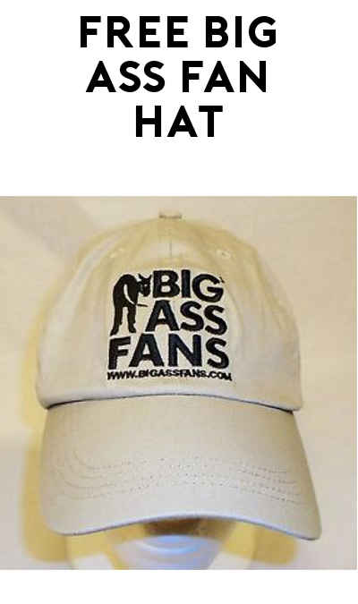 Possible FREE Big Ass Fans Hat (Company & Survey Required)
