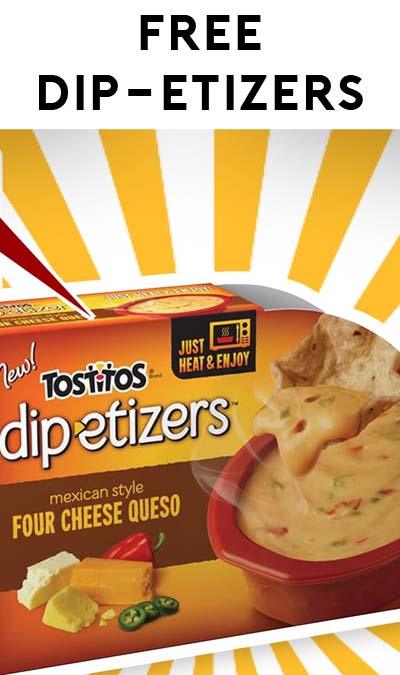 TODAY ONLY: FREE Tostitos Dip-etizers At Kroger, Fry's, Ralphs, Dillons & Others
