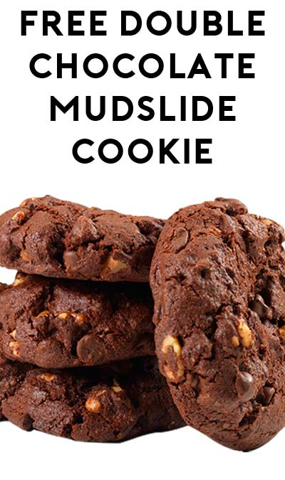 FREE Small Double Chocolate Mudslide Cookie At Au Bon Pain May 10th