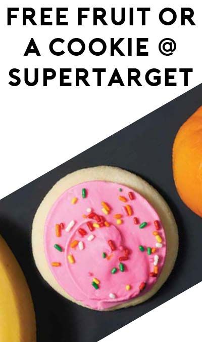 FREE Fruit Or Cookie At SuperTarget Stores For Kids