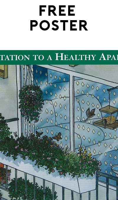 FREE An Invitation to a Healthy Apartment Poster [Verified Received By Mail]
