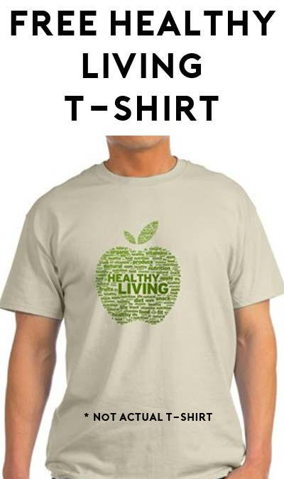 FREE Healthy Living T-Shirt (Ohio Residents Only)