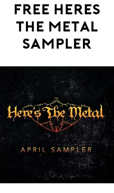 "FREE ""Here's the Metal"" April 2016 Various Artists Sampler On Amazon"