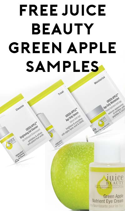 FREE Green Apple Brightening Gel Cleanser, Age Defy Serum, and Age Defy Moisturizer Sample Packets From Juice Beauty