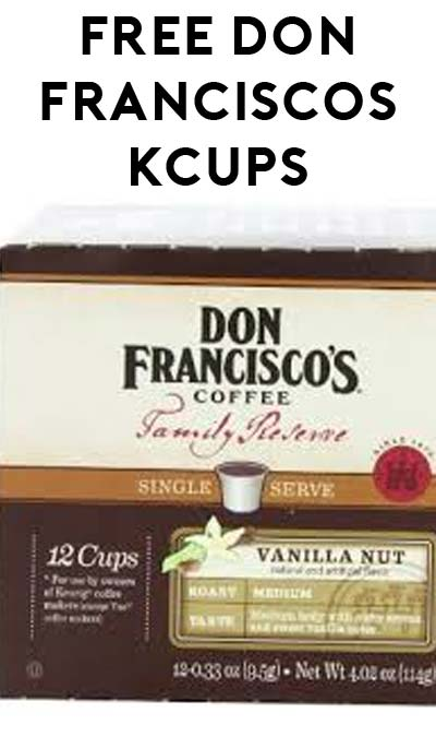 12 FREE Don Francisco's Coffee K-Cups at Sprouts Market