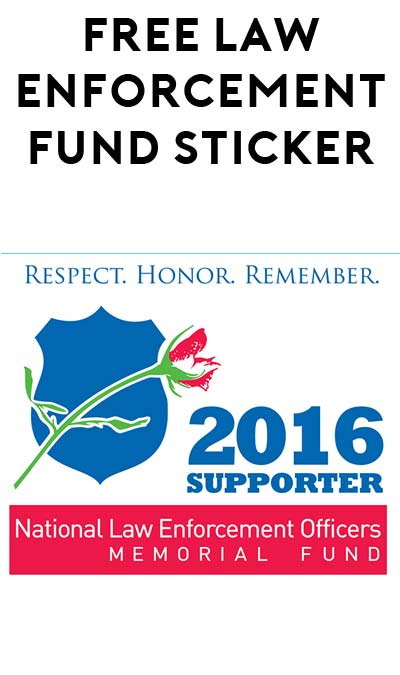 FREE 2016 National Law Enforcement Officers Fund Sticker [Verified Received By Mail]
