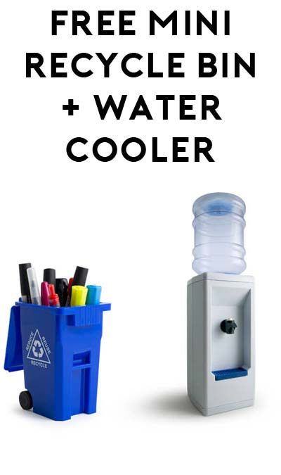 FREE Miniature 5″ Recycle Bin And 20″ Water Cooler For Camel Hump Day [Verified Received By Mail]