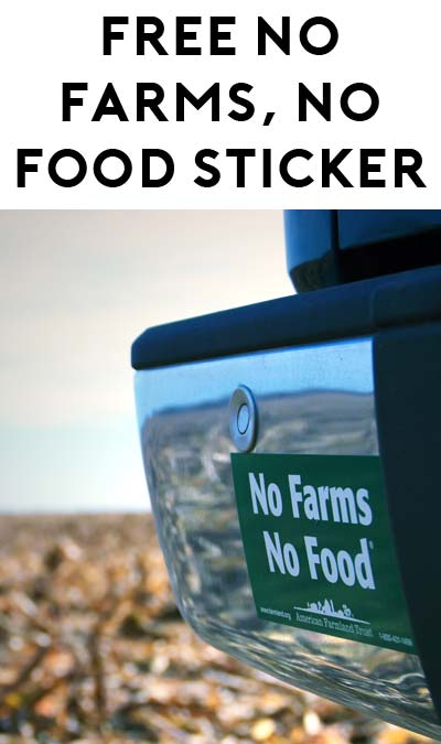 "FREE ""No Farms, No Food"" Bumper Sticker [Verified Received By Mail]"