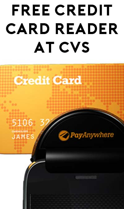 free pay anywhere credit card reader at cvs