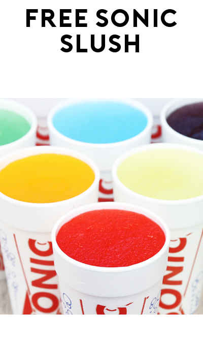 FREE Slush At Sonic Drive-In (Mobile App Required)