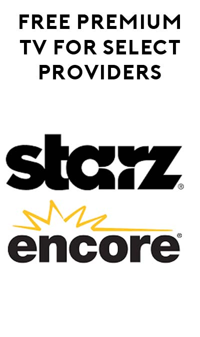 FREE Starz & Encore For DirecTV, AT&T or Time Warner Subscribers This Weekend