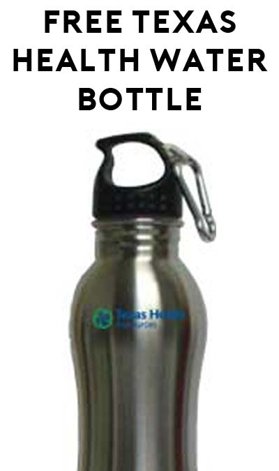 FREE Texas Health Resources Water Bottle (Texas Area Only)