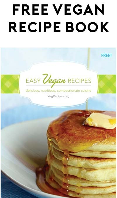 FREE Easy Vegan Recipes Booklet In English & Spanish [Verified Received By Mail]