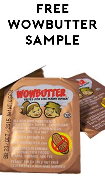 Oct. Code Added: FREE Peanut Butter Replacement WOWBUTTER [Verified Received By Mail]
