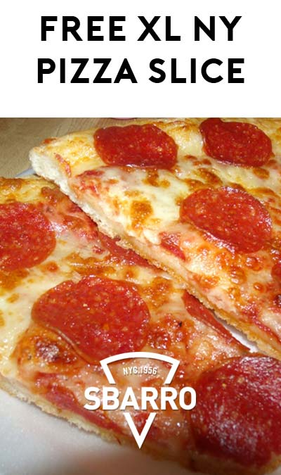 FREE Extra Large NY Cheese Or Pepperoni Pizza Slice From Sbarro With Beverage Purchase