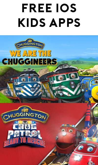 FREE Chuggington: We are Chuggineers & Chug Patrol: Ready to Rescue Kids iOS App (Normally $3.99)