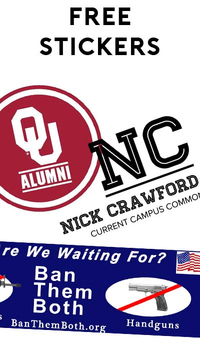 3 FREE Stickers Today: Nick Crawford Show Stickers, Ban Them Both Bumper Stickers & OU Alumni Sticker