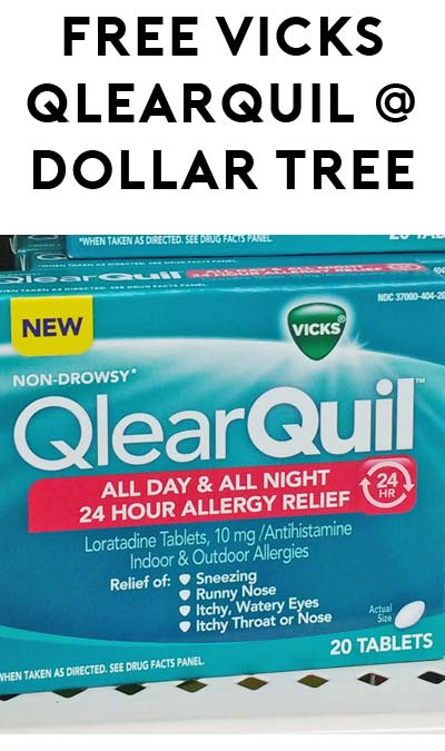 FREE Vicks QlearQuil at Dollar Tree (Coupon Required)