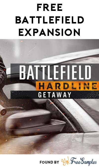 FREE Battlefield Hardline Getaway Expansion For Xbox One & Xbox 360