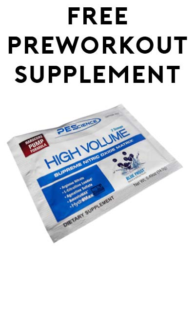 FREE PEScience High Volume Pre Workout Supplement