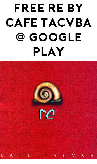 FREE Re by Café Tacvba From Google Play