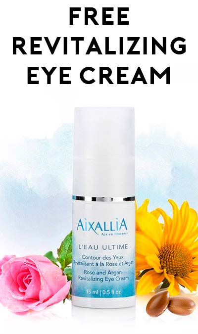 FREE Aixallia Rose & Argan Revitalizing Eye Cream Sample [Verified Received By Mail]