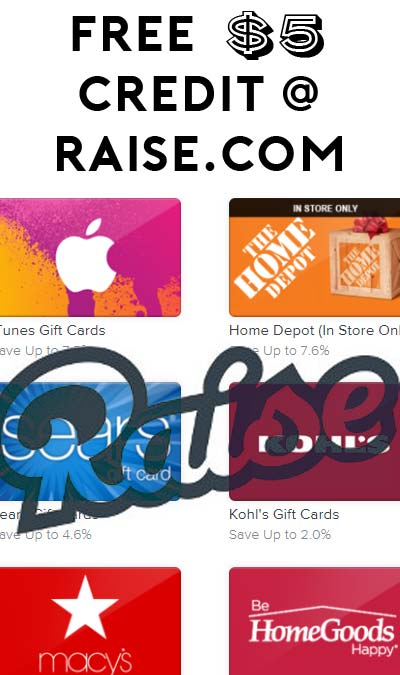 FREE $5 Credit Towards Gift Cards At Raise.com