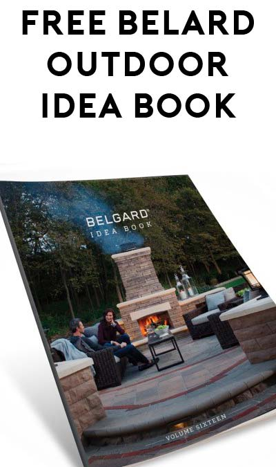FREE Belgard Outdoor, Backyard Or Patio Idea Book [Verified Received By Mail]