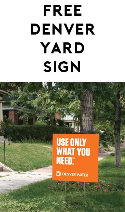 "FREE ""Use Only What You Need"" Yard Sign (Denver Residents Only)"