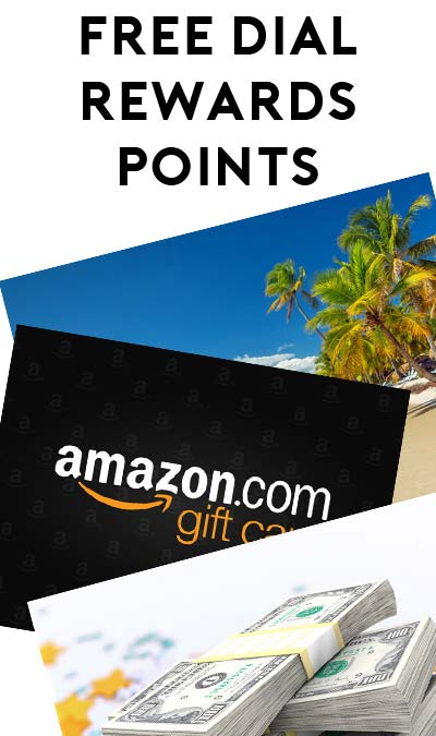 4,500 Points FREE For Dial Rewards Program