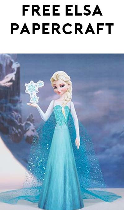 FREE Elsa Frozen Princess Disney Papercraft
