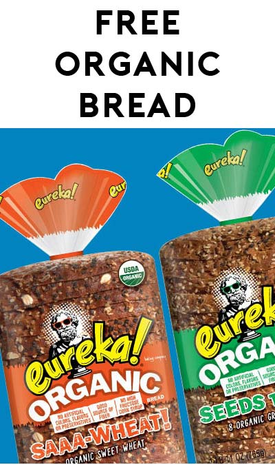 FREE Eureka Organic Bread At 1PM EST For Mom's Week / TheSamplerApp (Facebook Required / Not Mobile Friendly)