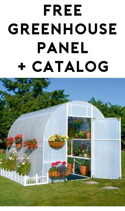FREE Green House Panel & Catalog [Verified Received By Mail]