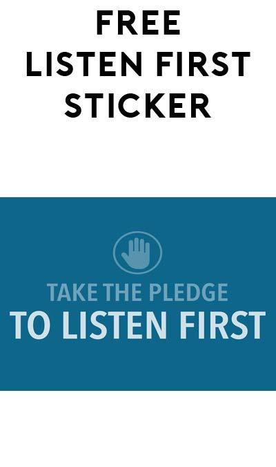 FREE Listen First Bumper Sticker