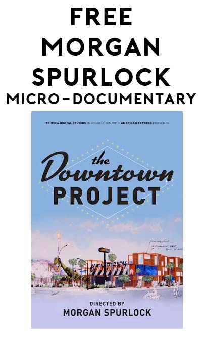 FREE The Downtown Project By Morgan Spurlock From Google Play