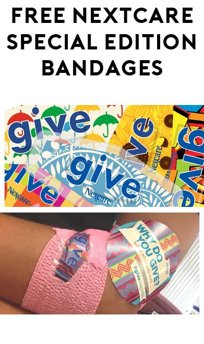 "FREE Nexcare ""Give"" Special Edition Bandages Sample Pack [Verified Received By Mail]"