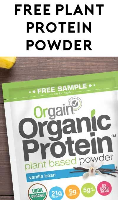 FREE Chocolate Fudge Or Vanilla Orgain Plant Protein Powder [Verified Received By Mail]
