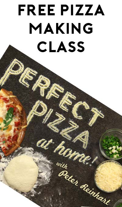 FREE Mini-Class For Making Flavorful & Perfect Pizza At Home