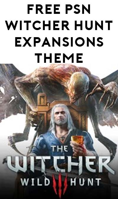 FREE Witcher 3 Blood and Wine Expansion Theme From PlayStation Store