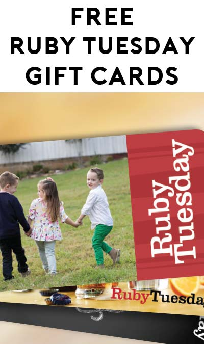 FREE $250-$8 Ruby Tuesday Gifts For First 18,000 To Respond A Text