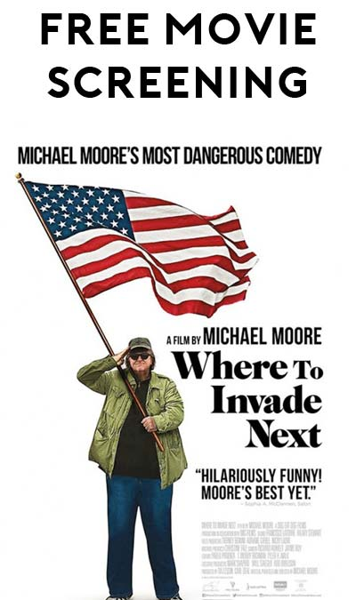 "FREE Michael Moore's ""Where to Invade Next"" Screening"