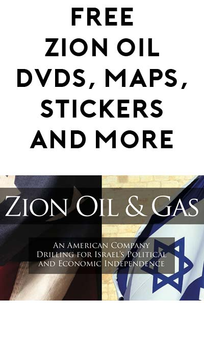 FREE Maps, DVD, Bumper Stickers & More From Zion Oil