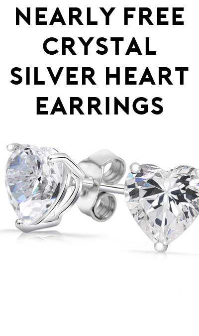 DEAL ALERT: 100% OFF Crystal Silver Heart Earrings ($4.99 Shipping Required)
